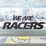 """Episodio 3 del """"We Are Racers"""" de Michelin"""
