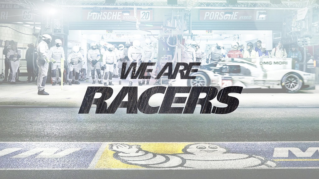 We Are Racers Michelin