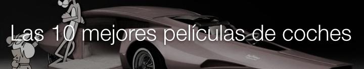 las diez mejores peliculas de coches articulos relacionados motor a fondo net